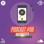 TGIF SHOW - PODCAST 06
