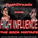High Influence: The Soca Mixtape