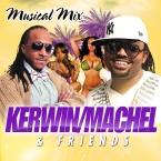 Kerwin n Machel Mix