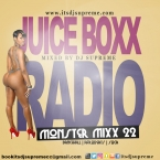 Juice Boxx Radio Monster Mix 22 Dancehall, Soca, Afrobeats