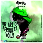 PRESENTS THE ART OF AFROBEAT VOL 2 MIXTAPE 2K17