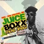 Juice Boxx Radio 1990 - 1999 Dancehal Mix