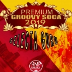 PREMIUM GROOVY SOCA 2019