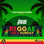 REGGAE ON A SUNDAY - CLASSIC EDITION
