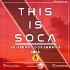 2018 THIS IS SOCA SAMPLER