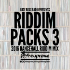 Juice Boxx Radio presents Riddim Packs 3