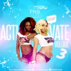 ACTIVATE VOLUME 3 FREESTLYE MIX