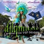 Carnival Crew VIP Mixtape