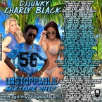 CHARLY BLACK UNSTOPPABLE MIXTAPE 2K17