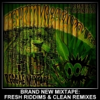 Fresh Riddim and Clean Remixes