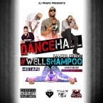 Dancehall #WellShampoo Ravers Edition 2014