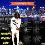 DJ ROLEY PRESENTS MAN HIMSELFF-ALKALINE MIXTAPE 2018