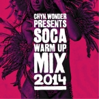 Soca Warm Up Mix 2014