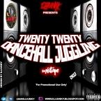 TWENTY TWENTY DANCEHALL JUGGLING MIXTAPE 2K17