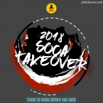 2018 SOCA TAKE OVER TUNES TO KNOW BEFORE OYU LAND