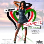 YOU CAN GET IT VOLUME 2: 100% AFROBEAT