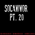 Socavivor Pt. 20