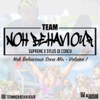 Team Noh Behaviour Soca Mix 1