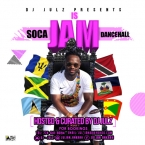 IS JAM (Soca - Dancehall)