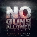 NO GUNS ALLOWED MIXTAPE