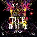 Bunji Garlin Truck on D Road Precision Road Video Mix