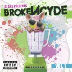 DJ Sku Presents brokeNCYDE Vol. 1