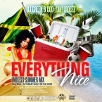 EVERYTHING NICE ((ENDLESS SUMMER DANCEHALL MIXXX)))