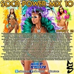 Soca Power Mix 10 Part 2 (2017)_