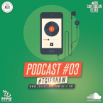 TGIF SHOW - PODCAST 03