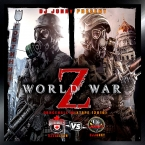 WORLD WAR Z VOL. 2 MIXTAPE NOV 2016