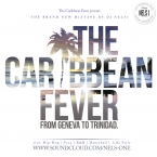 The Caribbean Fever