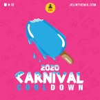 2020 CARNIVAL COOL DOWN