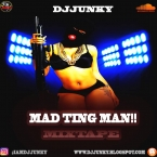 MAD TING MAN MIXTAPE