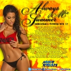 Dancehall Power Mix 17 - Always Summer Edition Mix