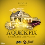 HIP-HOP & TRAP QUICK FIX MIXTAPE
