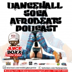 Juice Boxx Radio Podcast Dancehall Soca Afrobeats