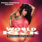 World A Kick Dancehall Mixtape (2017)