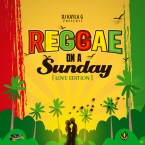 REGGAE ON A SUNDAY - LOVE EDITION MIX