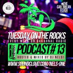 Tuesday On The Rocks - Podcast 13