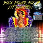 Soca Power Mix 7 Part 1: First Injection (2015)