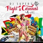 FLIGHT II CARNIVAL SOCA MIX 2017