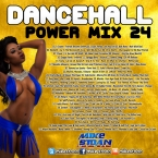 Dancehall Power Mix 24