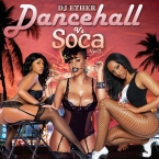 DANCEHALL VS SOCA VOL 2