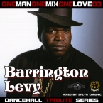 OneManOneLoveOneMix series 03 BARRINGTON LEVY tribute mixtape