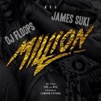 Kes - Million (Dj Floops & James Suki Remix)