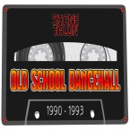 OLD SCHOOL DANCEHALL (1990-1993)