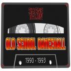 OLD SCHOOL DANCEHALL (1990-1993)