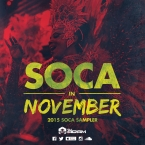 SOCA IN NOVEMBER The 2015 Soca Sampler