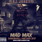 MAD MAX DANCEHALL MIXTAPE 2K17