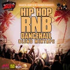 HIPHOP RNB DANCEHALL BLEND MIXTAPE
